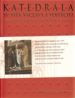 Katedrála sv. Víta, Václava a Vojtěcha Svatyně českých patronů a králů